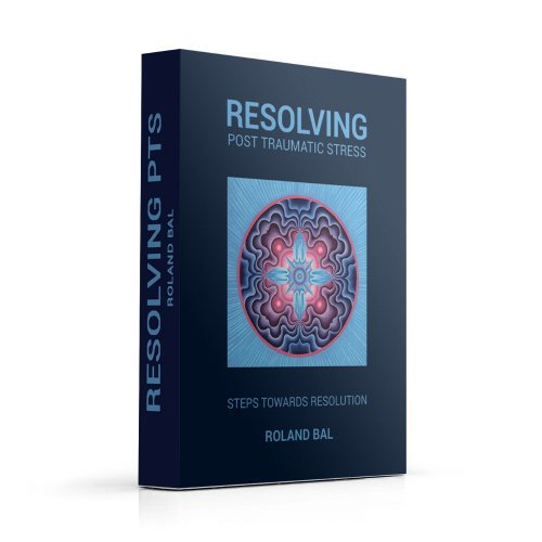 Resolving Post-Traumatic Stress